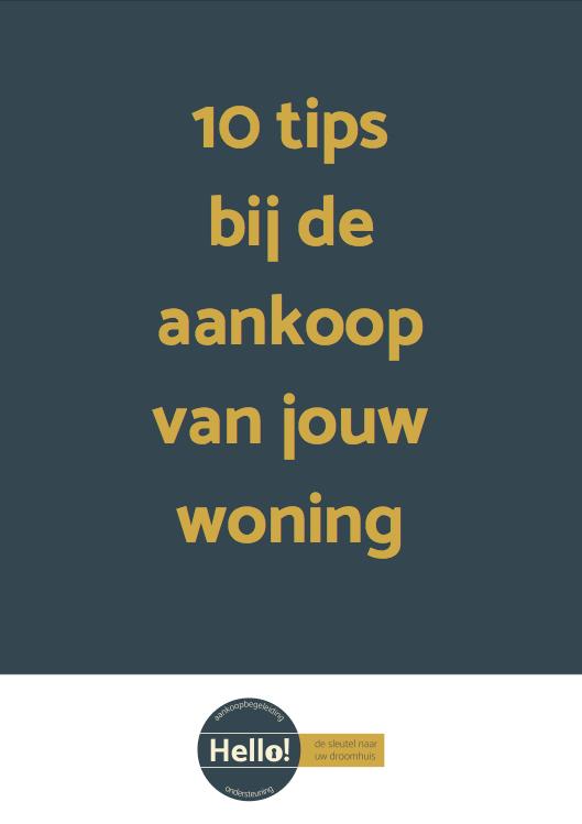 10 tips bij de aankoop van jouw woning - e-book